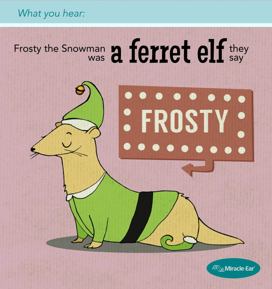 """Frosty was a ferret elf"""